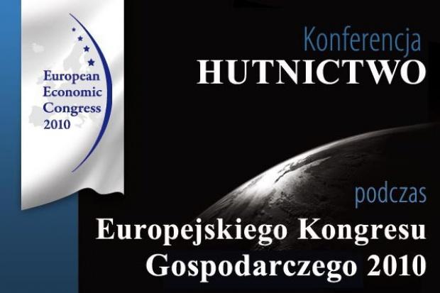O sytuacji w hutnictwie podczas Europejskiego Kongresu Gospodarczego