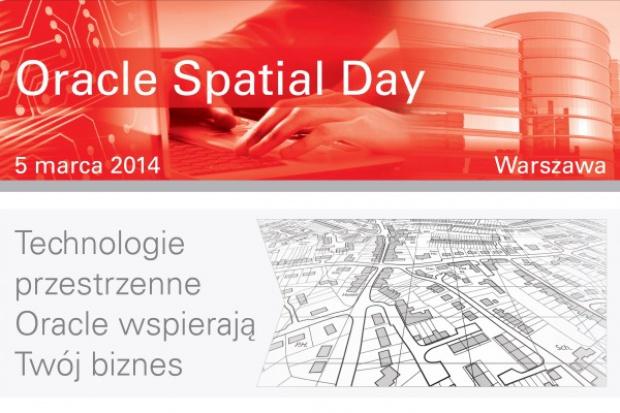 Konferencja Oracle Spatial Day - jak skutecznie zarządzać danymi przestrzennymi