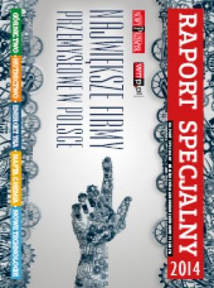 Magazyn Gospodarczy Nowy Przemysł Raport Specjalny 2014