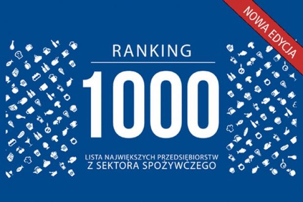 Ranking 1000 największych przedsiębiorstw z sektora spożywczego