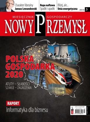 Magazyn Gospodarczy Nowy Przemysł 03/2015