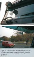 Rys. 7. Dodatkowe nieobowiązkowe do niedawna lustro podglądowe z przodu pojazdu