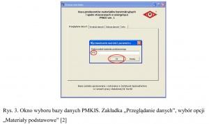 """Rys. 3. Okno wyboru bazy danych PMKIS. Zakładka """"Przeglądanie danych"""", wybór opcji """"Materiały podstawowe"""" [2]"""