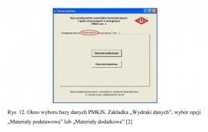 """Rys. 12. Okno wyboru bazy danych PMKIS. Zakładka """"Wydruki danych"""", wybór opcji """"Materiały podstawowe"""" lub """"Materiały dodatkowe"""" [2]"""