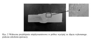 Rys. 2 Widoczne przyklejenie międzywarstwowe w próbce wyciętej ze złącza wykonanego podczas szkolenia spawaczy
