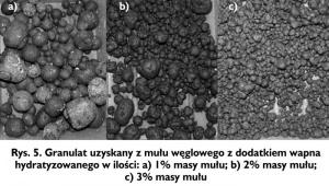 Rys. 5. Granulat uzyskany z mułu węglowego z dodatkiem wapna hydratyzowanego w ilości: a) 1% masy mułu; b) 2% masy mułu; c) 3% masy mułu