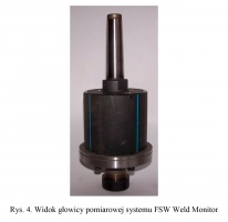 Rys. 4. Widok głowicy pomiarowej systemu FSW Weld Monitor