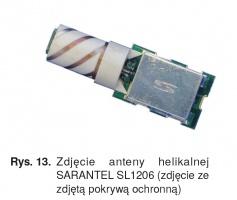Rys. 13. Zdjęcie anteny helikalnej SARANTEL SL1206 (zdjęcie ze zdjętą pokrywą ochronną)