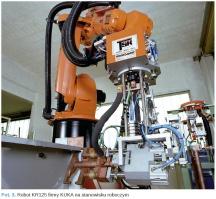 Fot. 3. Robot KR125 firmy KUKA na stanowisku roboczym