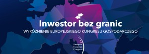 """Wybieramy """"Inwestorów bez granic"""". Nowy projekt Europejskiego Kongresu Gospodarczego"""