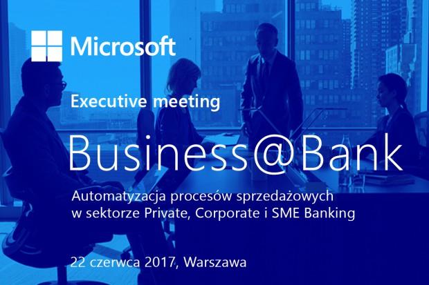 Microsoft zaprasza na spotkanie BUSINESS@BANK