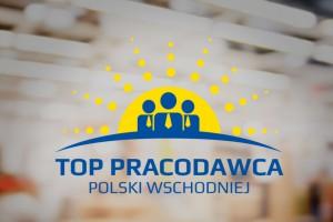 Kto najlepszym pracodawcą w Polsce Wschodniej? Sami zdecydujcie!