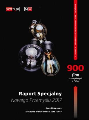 Magazyn Gospodarczy Nowy Przemysł Raport Specjalny 2017
