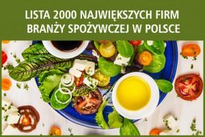 2000 największych firm spożywczych w Polsce - edycja 2017