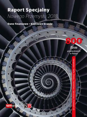 Magazyn Gospodarczy Nowy Przemysł Raport Specjalny 2018